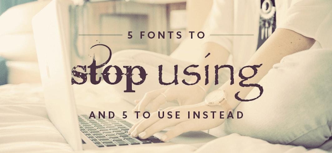 5 Typeface Faux Pas